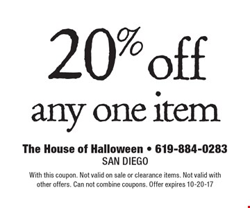 20% off any one item. With this coupon. Not valid on sale or clearance items. Not valid with other offers. Can not combine coupons. Offer expires 10-20-17
