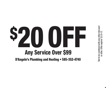 $20 Off Any Service Over $99. Not to be combined with any other discount or offer. Offer expires 12-31-17.