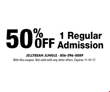 50% OFF 1 Regular Admission. With this coupon. Not valid with any other offers. Expires 11-10-17.