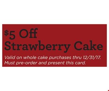 $5 Off Strawberry Cake