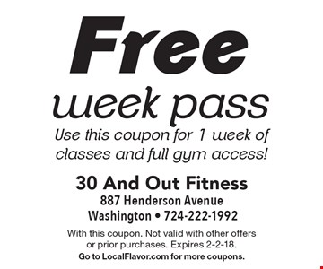 Free week pass. Use this coupon for 1 week of classes and full gym access!. With this coupon. Not valid with other offers or prior purchases. Expires 2-2-18. Go to LocalFlavor.com for more coupons.