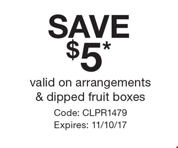 SAVE $5* valid on arrangements & dipped fruit boxes. Code: CLPR1479 Expires: 11/10/17 *Cannot be combined with any other offer. Restrictions may apply. See store for details. Edible®, Edible Arrangements®, the Fruit Basket Logo, and other marks mentioned herein are registered trademarks of Edible Arrangements, LLC. © 2017 Edible Arrangements, LLC. All rights reserved.