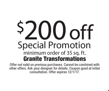$200 off Special Promotion minimum order of 35 sq. ft. Offer not valid on previous purchases. Cannot be combined with other offers. Ask your designer for details. Coupon good at initial consultation. Offer expires 12/1/17.