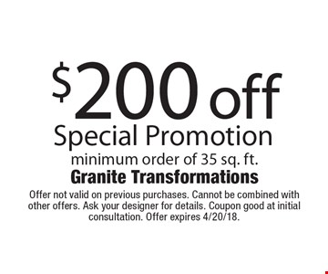 $200 off Special Promotion minimum order of 35 sq. ft. Offer not valid on previous purchases. Cannot be combined with other offers. Ask your designer for details. Coupon good at initial consultation. Offer expires 4/20/18.