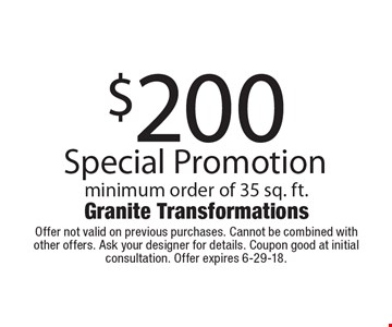 $200 off Special Promotion minimum order of 35 sq. ft.. Offer not valid on previous purchases. Cannot be combined with other offers. Ask your designer for details. Coupon good at initial consultation. Offer expires 6-29-18.