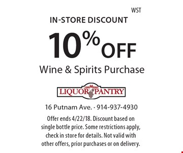 In-Store Discount 10% OFF Wine & Spirits Purchase. Offer ends 4/22/18. Discount based on single bottle price. Some restrictions apply, check in store for details. Not valid with other offers, prior purchases or on delivery. WST