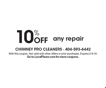 10% Off any repair. With this coupon. Not valid with other offers or prior purchases. Expires 2-9-18. Go to LocalFlavor.com for more coupons.