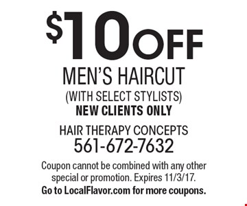 $10 OFF men's Haircut(with select Stylists)New Clients Only. Coupon cannot be combined with any other special or promotion. Expires 11/3/17.Go to LocalFlavor.com for more coupons.
