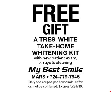 Free gift a tres-white take-home whitening kit with new patient exam, x-rays & cleaning. Only one coupon per household. Offer cannot be combined. Expires 3/26/18.
