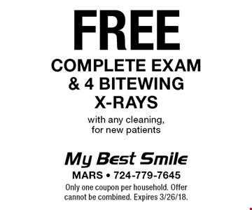 Free complete exam & 4 bitewing x-rays with any cleaning, for new patients. Only one coupon per household. Offer cannot be combined. Expires 3/26/18.