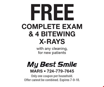 Free complete exam & 4 bitewing x-rays with any cleaning, for new patients. Only one coupon per household. Offer cannot be combined. Expires 7-9-18.