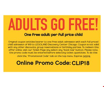 One free Adult ticket with purchase of child's at full price