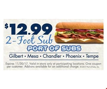 $12.99 2-Foot Sub. Expires 11-30-17.
