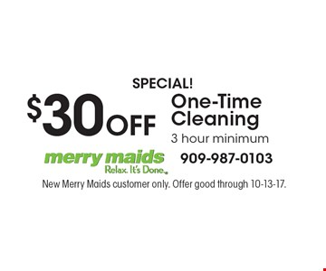 SPECIAL! $30 off one-time cleaning 3 hour minimum. New Merry Maids customer only. Offer good through 10-13-17.