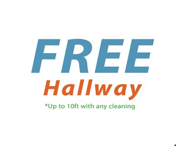 Free Hallway Cleaning. Up to 10 ft. with any cleaning. Exp. 11-10-17.