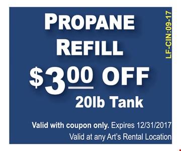 PROPANE REFILL $3.00 OFF  20LB TANK