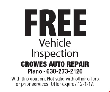 Free Vehicle Inspection. With this coupon. Not valid with other offers or prior services. Offer expires 12-1-17.