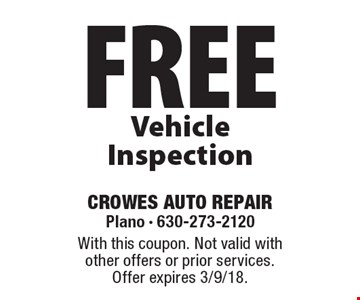 free Vehicle Inspection. With this coupon. Not valid with other offers or prior services. Offer expires 3/9/18.