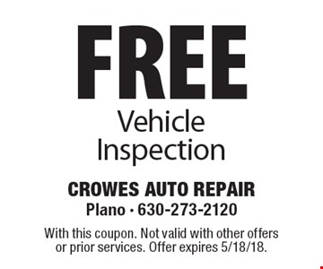 Free Vehicle Inspection. With this coupon. Not valid with other offers or prior services. Offer expires 5/18/18.