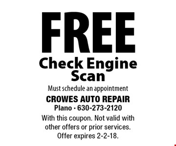 Free Check Engine Scan. Must schedule an appointment. With this coupon. Not valid with other offers or prior services. Offer expires 2-2-18.