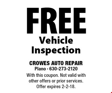 Free Vehicle Inspection. With this coupon. Not valid with other offers or prior services. Offer expires 2-2-18.
