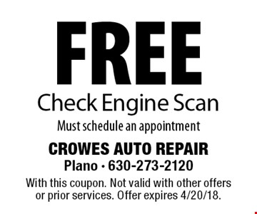 Free Check Engine Scan. Must schedule an appointment. With this coupon. Not valid with other offers or prior services. Offer expires 4/20/18.