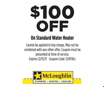 $100 Off On Standard Water Heater