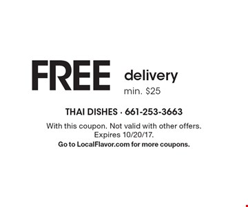 FREE delivery. Min. $25. With this coupon. Not valid with other offers. Expires 10/20/17. Go to LocalFlavor.com for more coupons.