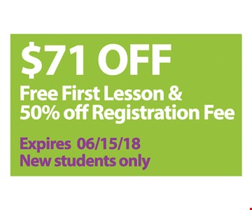 $71 OFF! Free First Lesson & 50% off Registration Fee