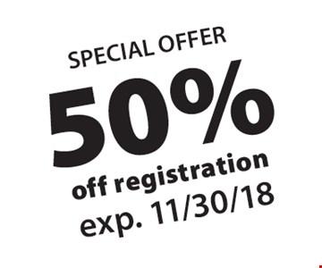 50% off registration. Exp. 11/30/18