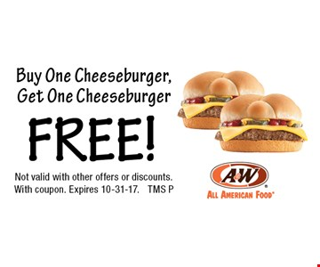Free cheeseburger. Buy One Cheeseburger, Get One Cheeseburger Free. Not valid with other offers or discounts.With coupon. Expires 10-31-17. TMS P