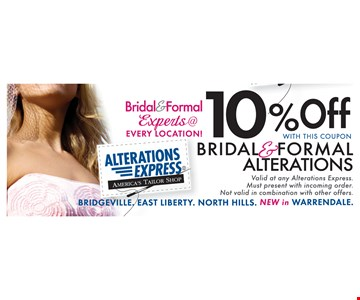 Save 10% Bridal and Formal Alterations