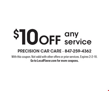$10 Off any service. With this coupon. Not valid with other offers or prior services. Expires 2-2-18.Go to LocalFlavor.com for more coupons.