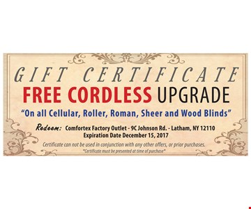 Free cordless upgrade on blinds.