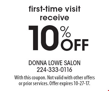 First-time visit receive 10% Off. With this coupon. Not valid with other offers or prior services. Offer expires 10-27-17.