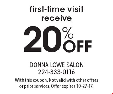 Receive 20% Off First-Time Visit. With this coupon. Not valid with other offers or prior services. Offer expires 10-27-17.