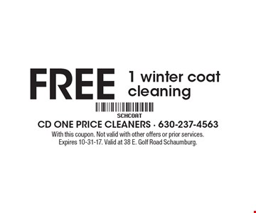 FREE 1 winter coat cleaning. With this coupon. Not valid with other offers or prior services. Expires 10-31-17. Valid at 38 E. Golf Road Schaumburg.