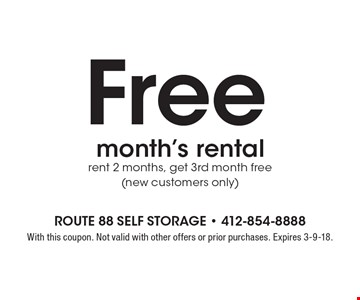 Free month's rental. Rent 2 months, get 3rd month free (new customers only). With this coupon. Not valid with other offers or prior purchases. Expires 3-9-18.