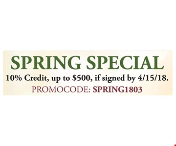 10% credit, up to $500 if signed by 4/15/18