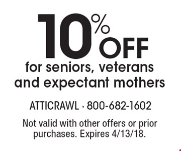 10%off for seniors, veterans and expectant mothers. Not valid with other offers or prior purchases. Expires 4/13/18.