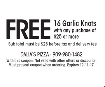 $5 off Any Purchase Of $25 Or More. Sub total must be $25 before tax and delivery fee. With this coupon. Not valid with other offers or discounts. Must present coupon when ordering. Expires 12-11-17.