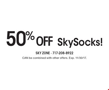 50%off SkySocks! Can be combined with other offers. Exp. 11/30/17.