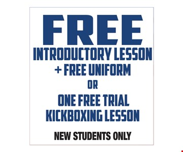 Free Introductory Lesson +Free Uniform OR One Free Trial Kickboxing Lesson