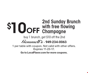 $10 Off 2nd Sunday Brunch with free flowing Champagne: buy 1 brunch, get $10 off the 2nd. 1 per table with coupon. Not valid with other offers. Expires 11-23-17. Go to LocalFlavor.com for more coupons.