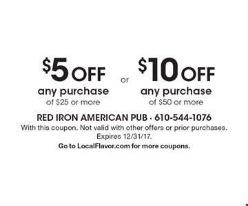 $5 OFF any purchase of $25 or more. $10 OFF any purchase of $50 or more. With this coupon. Not valid with other offers or prior purchases. Expires 12/31/17.Go to LocalFlavor.com for more coupons.