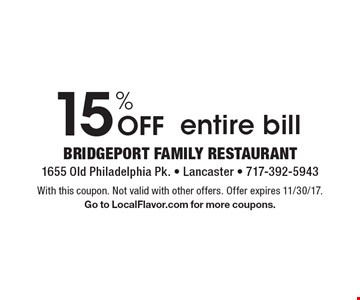 15% Off entire bill. With this coupon. Not valid with other offers. Offer expires 11/30/17. Go to LocalFlavor.com for more coupons.