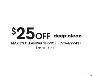 $25 off deep clean. Expires 11-3-17.
