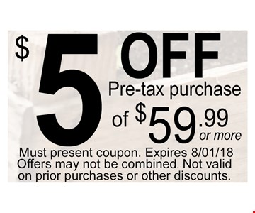 $5 off pre-tax purchase of $59.99 or more