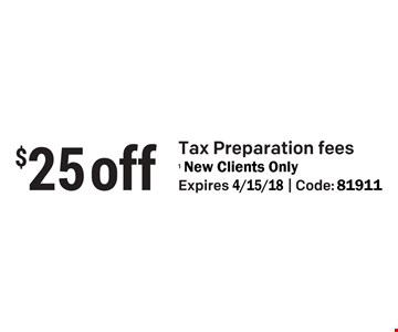 $25 OFF Tax Preparation Fees