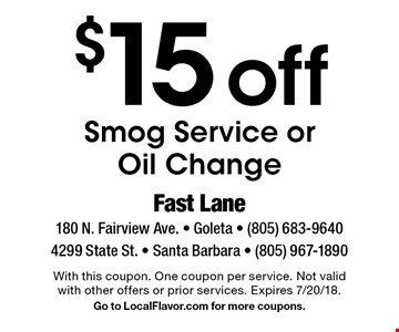 $15off Smog Service or Oil Change. With this coupon. One coupon per service. Not valid with other offers or prior services. Expires 7/20/18. Go to LocalFlavor.com for more coupons.